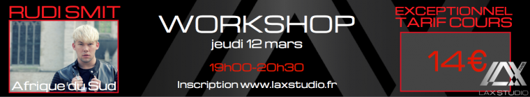 Rudi Smit LAX STUDIO WORKSHOP Dance Paris