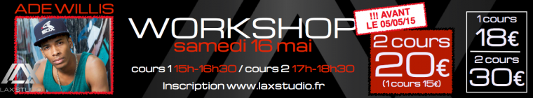ADE WILLIS LAX STUDIO PARIS DANCE WORKSHOP