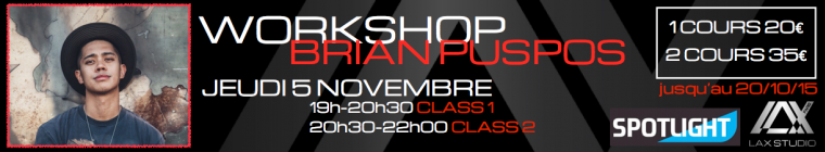 Brian Puspos LAX STUDIO PARIS COURS CLASS ECOLE SCHOOL DANSE DANCE FRANCE