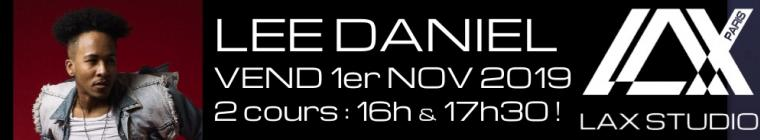 lee daniel workshop jose stage hip hop LAX STUDIO PARIS COURS CLASS ECOLE SCHOOL DANSE DANCE FRANCE