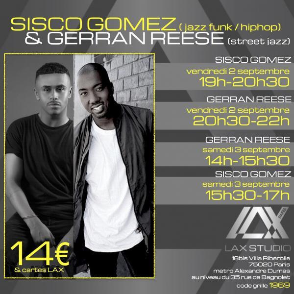 sisco gomez gerran reese stage workshop event evenement cours class paris lax studio france cours class danse dance hip hop street jazz