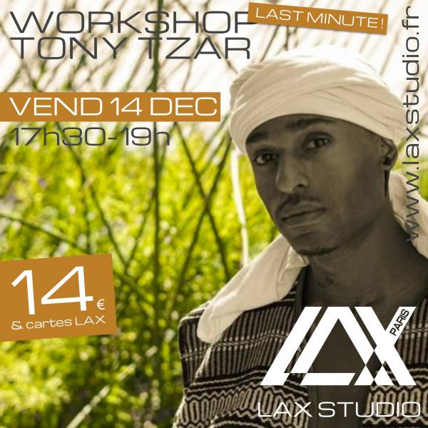 tony tzar hiphop stage workshop ecole school paris lax studio cours class hip hop danse